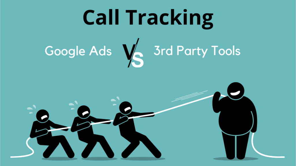 Google Ads Call Tracking versus 3rd Party Tools