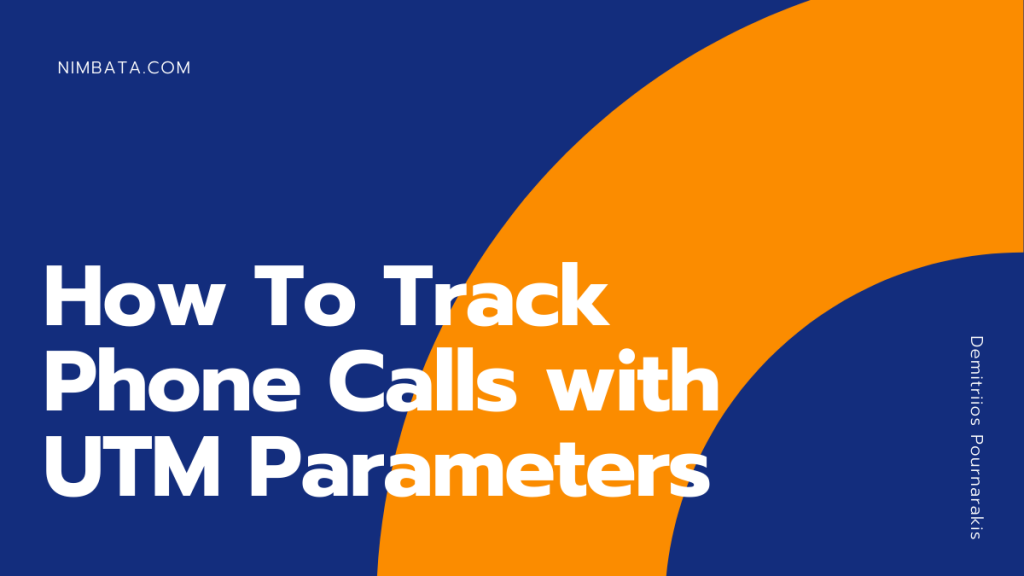Track Phone Calls with UTM Parameters
